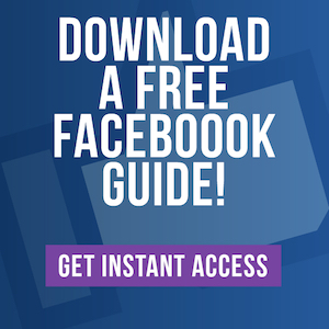 Download a FREE Facebook Guide = CLICK for INSTANT Access!